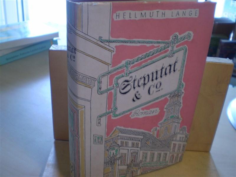 Lange, Hellmuth. STEPUTAT & Co. Humoristischer Roman.