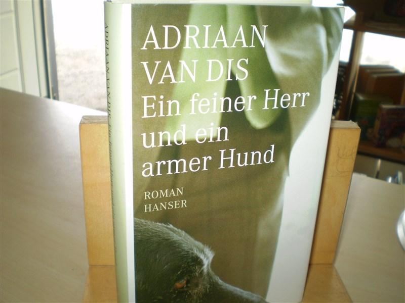 EIN FEINER HERR UND EIN ARMER HUND. Roman.