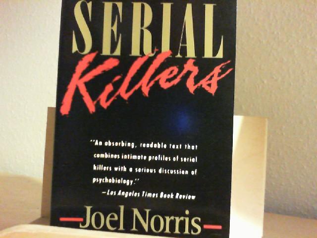 Norris, Joel: SERIAL KILLERS