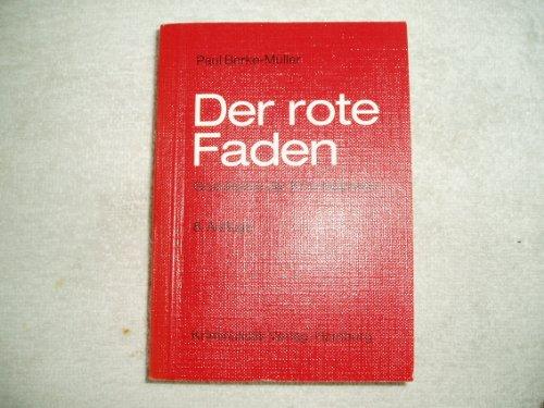 Der rote Faden : Grundsätze d. Kriminalpraxis. von 9., neubearb. Aufl.