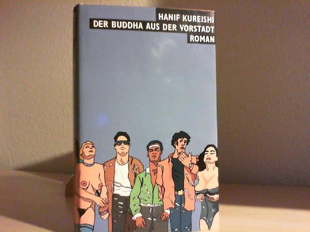 Der Buddha aus der Vorstadt. Roman.