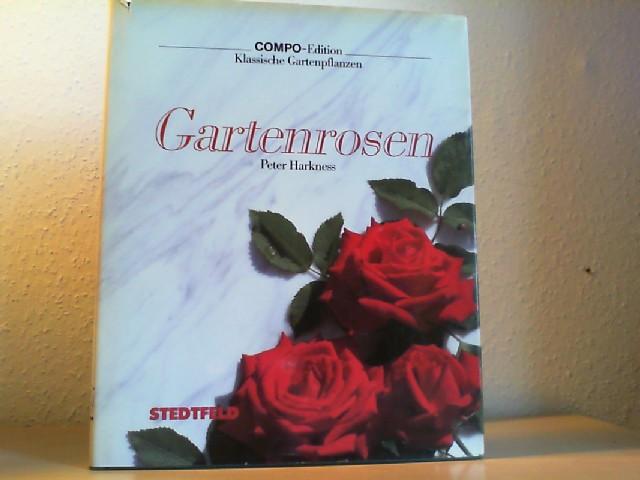 Gartenrosen. [Aus d. Engl. übertr. von Hilde Ulbrich] / COMPO-Edition : Klassische Gartenpflanzen