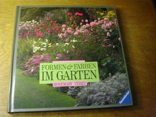 Formen und Farben im Garten : Gestalten mit Pflanzen. [Andrew Lawson. Übers.: Annette Roellenbleck. Bearb.: Garry Grüber]