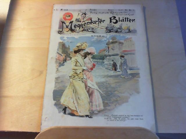 Autorenkollektiv: Meggendorfer Blätter Humoristische Blätter Zeitschrift für Humor und Kunst. No. 553, XLVI Bd. Nr.5