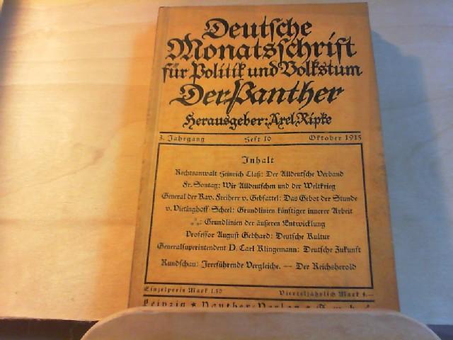 Der Panther. Deutsche Monatsschrift für Politik und Volkstum. 3. Jahrgang, 1915. Heft 10., Oktober.