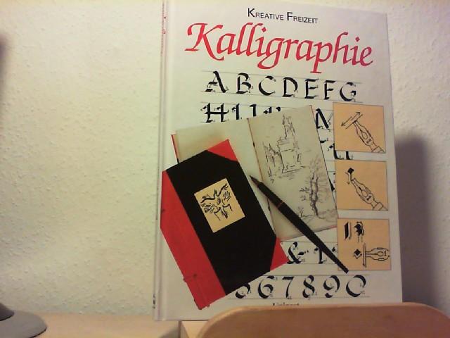 Kalligraphie. [Bearb. der dt. Ausg.: THEMA, Produktmarketing und Werbung GmbH] / Kreative Freizeit Lizenzausg.