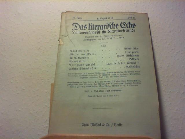 Ettlinger, Josef und Ernst Heilborn (Hg.): Das Literarische Echo - Halbmonatsschrift für Literaturfreunde - 14. Jahr - 1. Aug. 1912 - Heft 21.
