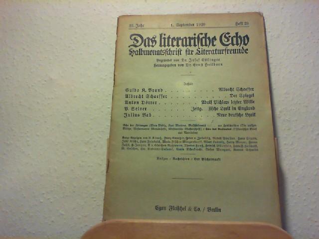 Ettlinger, Josef und Ernst Heilborn (Hg.): Das Literarische Echo - Halbmonatsschrift für Literaturfreunde - 22. Jahr - 1. Sep. 1920 - Heft 23.
