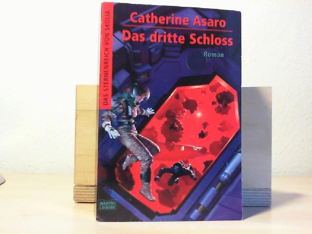 Das dritte Schloss : Roman. Catherine Asaro. Ins Dt. übertr. von Ulf Ritgen / Asaro, Catherine: Das Sternenreich von Skolia ; [Bd. 5]; Bastei-Lübbe-Taschenbuch ; Bd. 24334 : Science-Fiction Dt. Erstveröff., vollst. Taschenbuchausg., 1. Aufl.