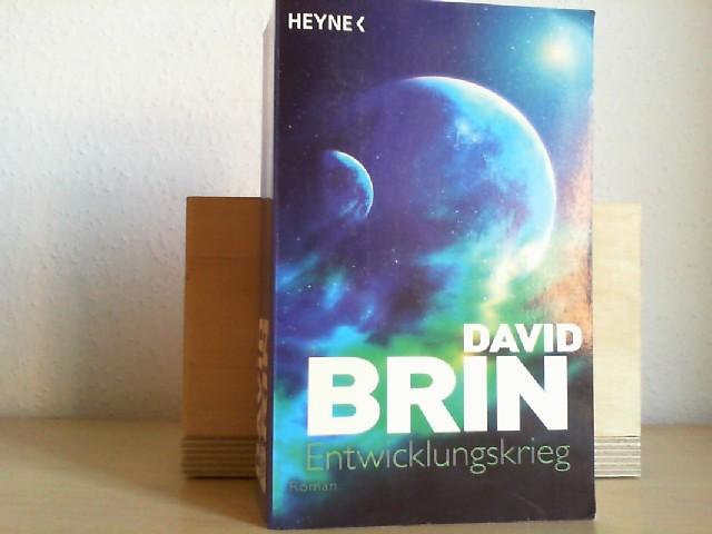 Entwicklungskrieg : Roman. David Brin