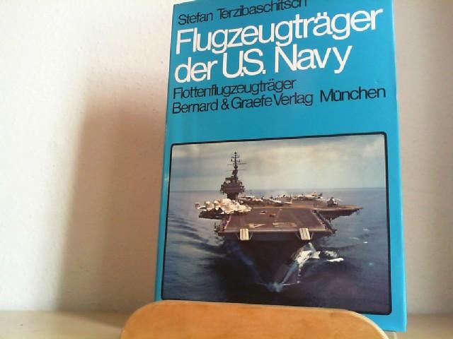 Flugzeugträger der US-Navy; Teil: Bd. 1., Flottenflugzeugträger