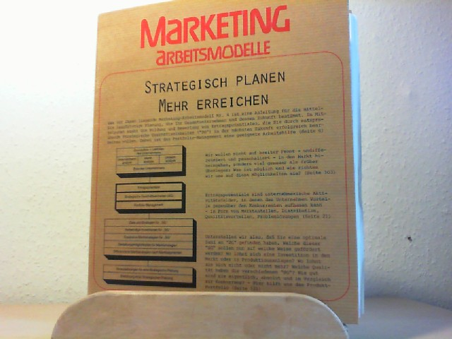 Strategisch planen - mehr erreichen. Hans-Georg Lettau / Marketing-Arbeitsmodelle ; Nr. 4
