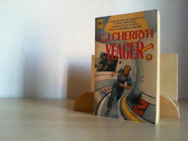 Cherryh, C. J.: Der Pell-Zyklus; Teil: Yeager. Aus dem Amerikan. übers. von Rosemarie Hundertmarck / Heyne-Bücher / 6 / Heyne-Science-fiction & Fantasy ; Nr. 4824 : Science Fiction Dt. Erstausg.