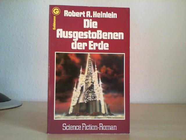 Die Ausgestossenen der Erde : Science-fiction-Roman = Methusela's children. Robert A. Heinlein. [Aus d. Amerikan. übertr. von Tony Westermayr. Hrsg. von Herbert W. Franke] / Ein Goldmann-Taschenbuch ; 23353 : Goldmann-Science-fiction 3. Aufl., 28. - 37. Tsd. - Heinlein, Robert A. (Verfasser)
