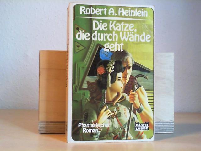 Die Katze, die durch Wände geht : phantastischer Roman. Robert A. Heinlein / Bastei-Lübbe-Taschenbuch ; Bd. 24124 : Science-fiction-Special Dt. Lizenzausg., 1. Aufl. - Heinlein, Robert A. (Verfasser)