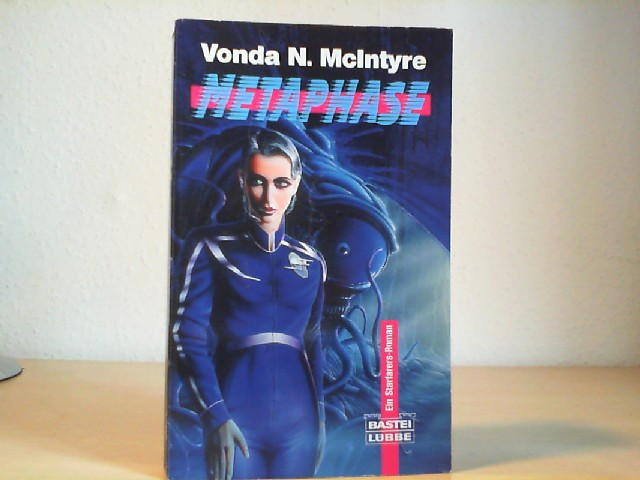 McIntyre, Vonda N.: Starfarers; Teil: Bd. 3., Metaphase. Bastei-Lübbe-Taschenbuch ; Bd. 24229 : Science-fiction 1. Aufl.