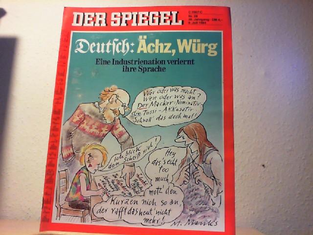 Der Spiegel. 9. Juli 1984, 38. Jahrgang. Nr. 28. Das deutsche Nachrichtenmagazin.