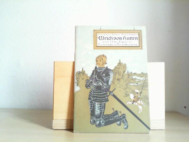 Ulrich von Hutten. Erste/ 1./ Auflage.