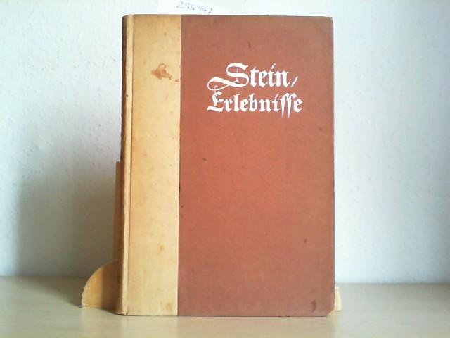 STEIN, DR. v.: Erlebnisse und Betrachtungen aus der Zeit des Weltkrieges. Erste / 1. / Auflage.