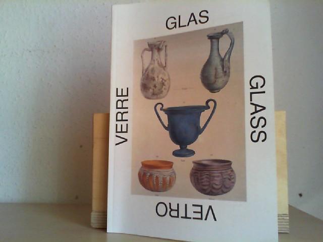 Katalog Glas, Nummer 1. Bücher, Kataloge, Zeitschriften und Aufsätze zum Glas der Antike bis zur Gegenwart. Mit einigen Abbildungen im Text.