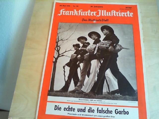 Frankfurter Illustrierte. 20. Mai 1951, Nr. 20, 39. Jahrgang. Das Illustrierte Blatt.