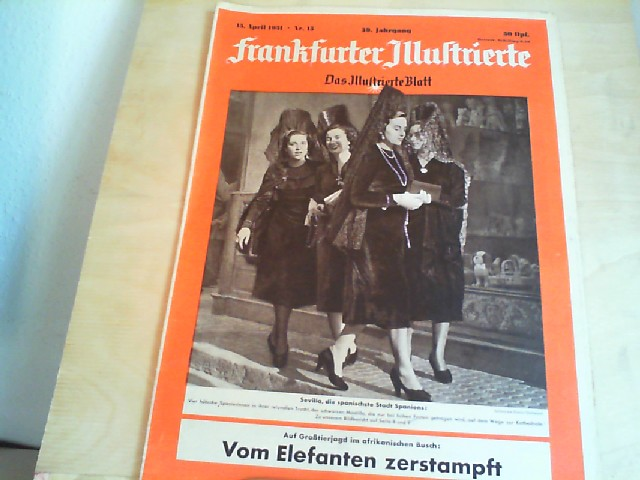 Frankfurter Illustrierte. 15. April 1951, Nr. 15, 39. Jahrgang. Das Illustrierte Blatt.