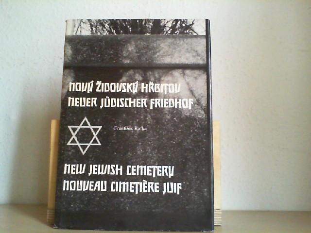 Novu Zidouski Hrbitou, Neuer Jüdischer Friedhof, New Jewish Cemetery, Nouveau Cimetiere Juif.