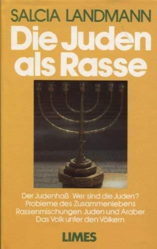 Die Juden als Rasse. Salcia Landmann