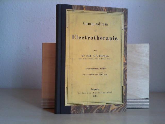 Pierson, R.H.: Compendium der Electrotherapie. 2. umgearb. Aufl.