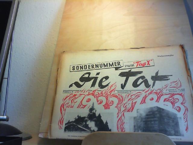 """Die Tat. 10.08.1953. Wochenzeitung für Einheit, Frieden und Demokratie. Sondernummer zum """"TAG X"""". Sonderausgabe 10. August 1953."""