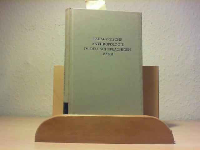 Das Problem der pädagogischen Anthropologie im deutschsprachigen Raum. Erste Auflage.