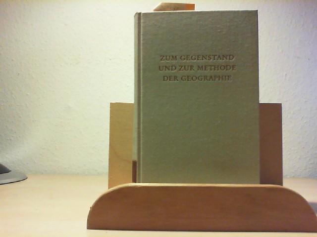 Zum Gegenstand und zur Methode der Geographie. Erste Auflage.