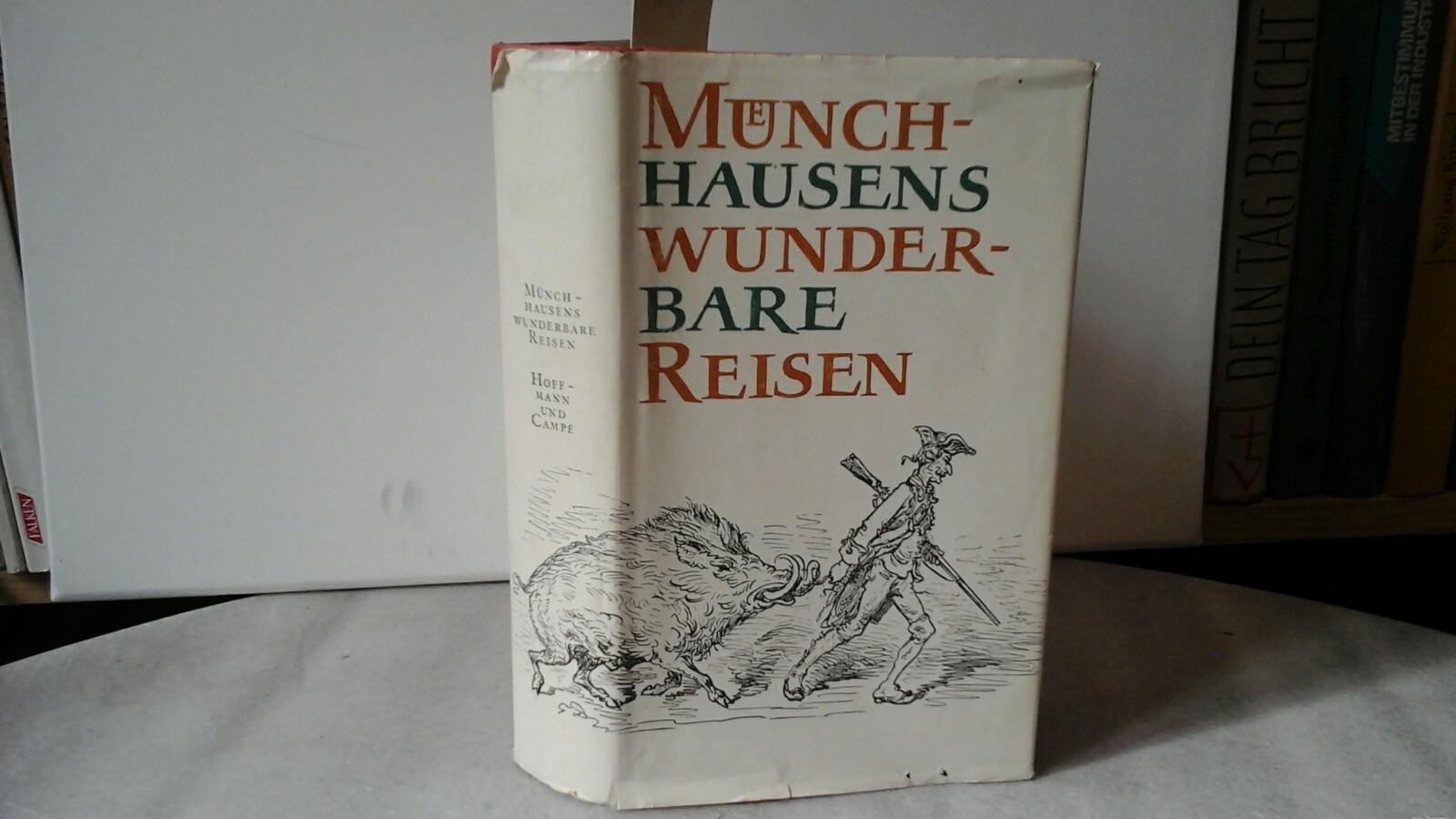 BÜRGER, G.A.: Münchhausens wunderbare Reisen. Die phantastischen Geschichten des Lügenbarons und seiner Nachfolger. (Hrsg. und mit einem Nachwort von Erwin Wackermann.