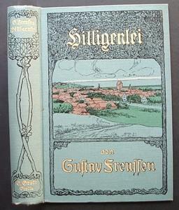 Hilligenlei. Roman von Gustav Frenssen. Erste /1./ Ausgabe.