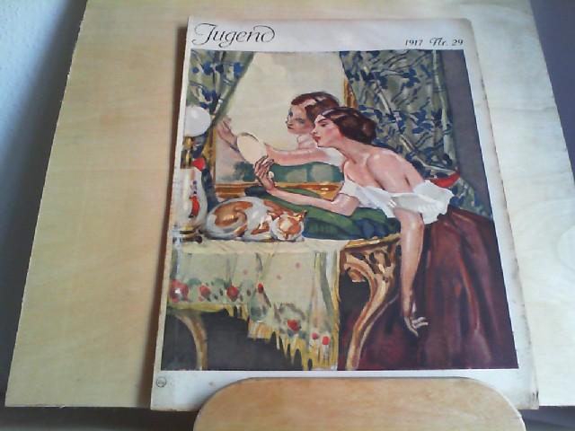 JUGEND. 11.07.1917. Nr. 29. Münchner illustrierte Wochenschrift für Kunst und Leben. Begründet von Dr. Georg Hirth.