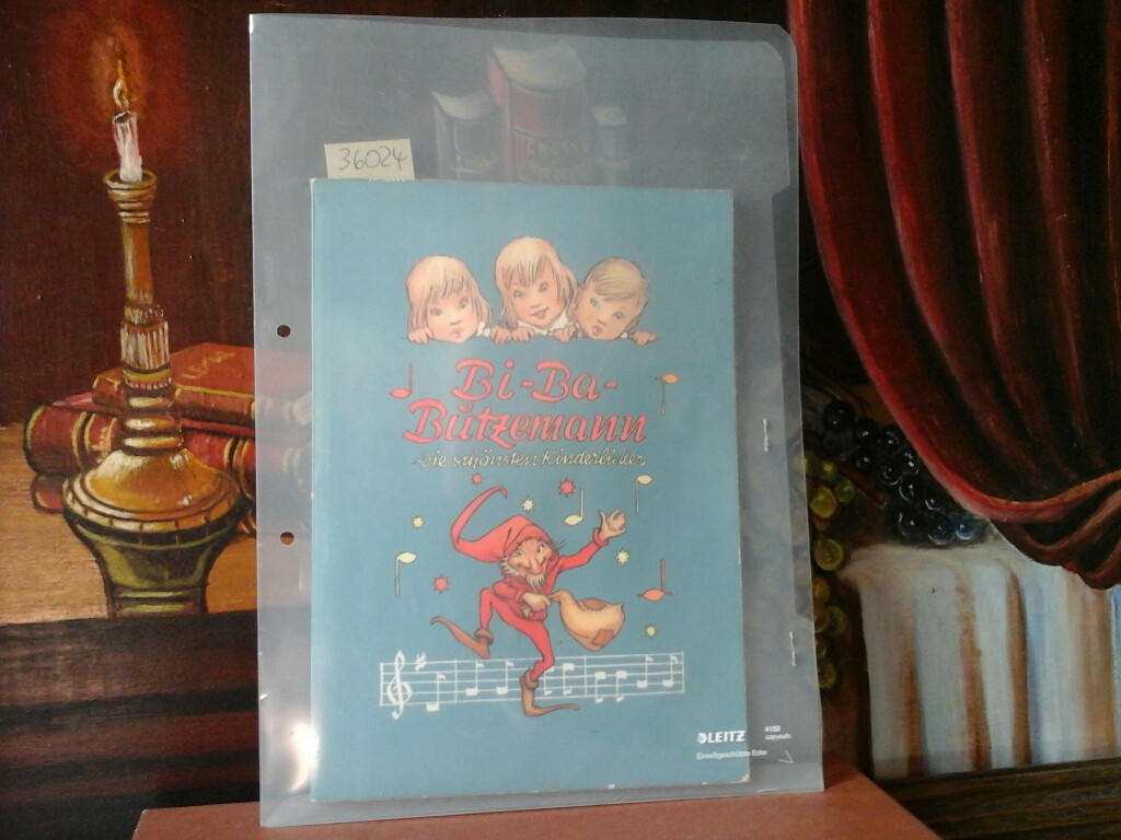 Bi-Ba-Butzemann. Die schönsten Kinderlieder. 34 Farbbilder (von 36, ohne 23, 31) 7. Auflage.
