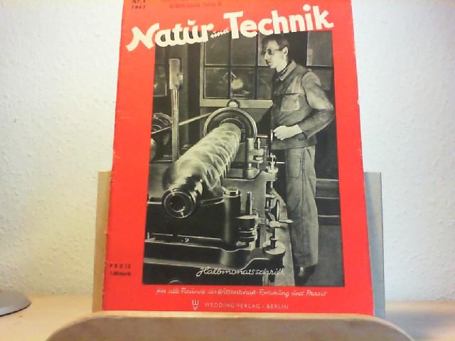 Natur und Technik. Halbmonatsschrift für alle Freunde der Wissenschaft, Forschund und Praxis. 1947, Nr. 4.