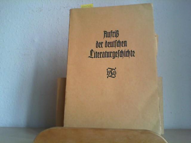 KORFF, H. U. (Hrsg.) und W. LINDEN (Hrsg.): Aufriß der deutschen Literaturgeschichte nach neueren Gesichtspunkten. In Verbindung mit E. Ermatinger, G. Müller, H. Naumann u.a. Dritte/ 3./ Auflage.