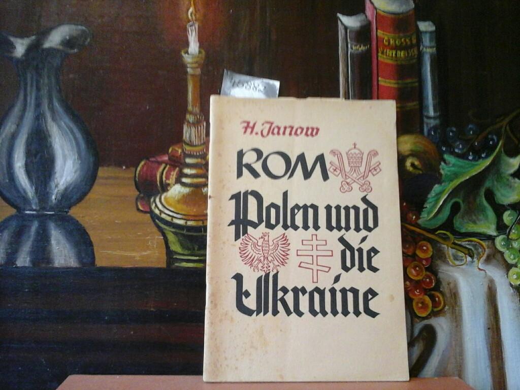 Rom, Polen und die Ukraine.
