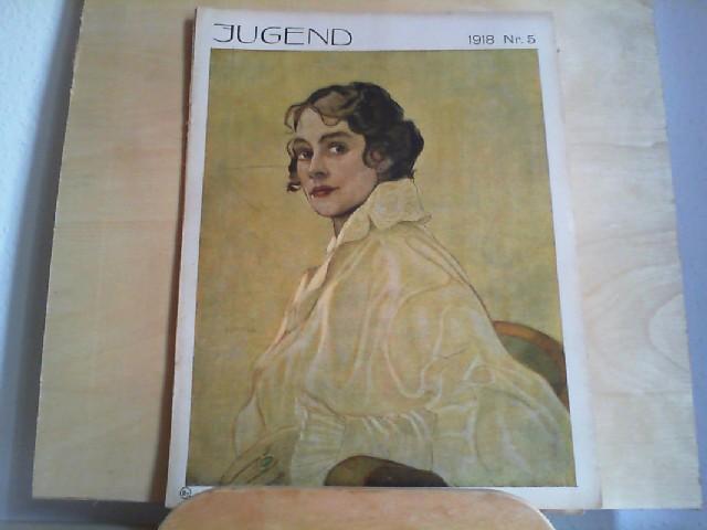 JUGEND. 21.01.1918. Nr. 5. Münchner illustrierte Wochenschrift für Kunst und Leben. Begründet von Dr. Georg Hirth.