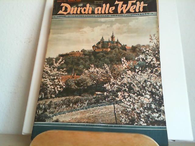Durch alle Welt. April 1936. Heft 16. Länder - Völker - Natur - Reisen und Abenteuer. Titelbild: Schloss Wernigerode im Harz.