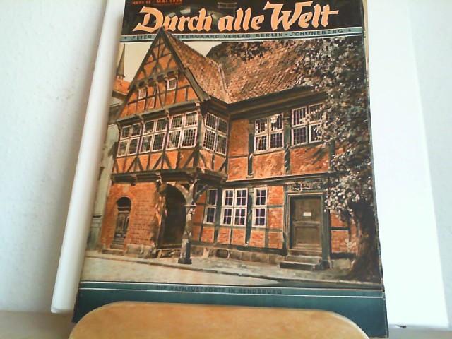 Durch alle Welt. Mai 1936. Heft 19. Länder - Völker - Natur - Reisen und Abenteuer. Titelbild: Die Rathauspforte in Rendsburg.