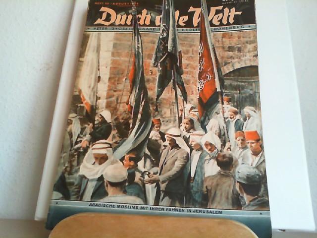 Durch alle Welt. August 1936. Heft 32. Länder - Völker - Natur - Reisen und Abenteuer. Titelbild: Arabische Moslims mit ihren Fahnen in Jerusalem.