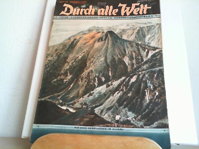 Durch alle Welt. August 1936. Heft 33. Länder - Völker - Natur - Reisen und Abenteuer. Titelbild: Die drei Kegelköpfe im Allgäu.