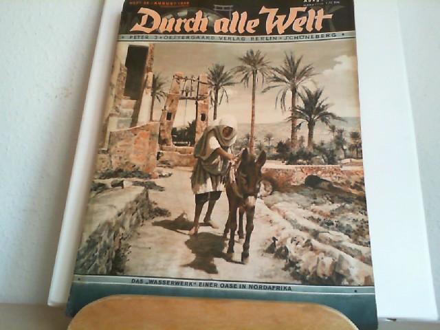 """Durch alle Welt. August 1936. Heft 35. Länder - Völker - Natur - Reisen und Abenteuer. Titelbild: Das """"Wasserwerk"""" einer Oase in Nordafrika."""