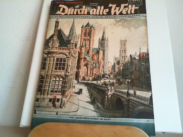 """Durch alle Welt. September 1936. Heft 38. Länder - Völker - Natur - Reisen und Abenteuer. Titelbild: Die """"Monumentenrij"""" in Gent."""