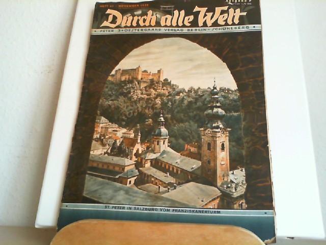 Durch alle Welt. November 1936. Heft 47. Länder - Völker - Natur - Reisen und Abenteuer. Titelbild: St. Peter in Salzburg vom Franziskanerturm.