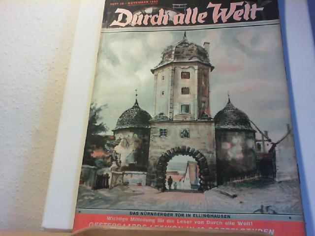 Durch alle Welt. November 1937. Heft 46. Länder - Völker - Natur - Reisen und Abenteuer. Titelbild: Das Nürnberger Tor on Ellinghausen.