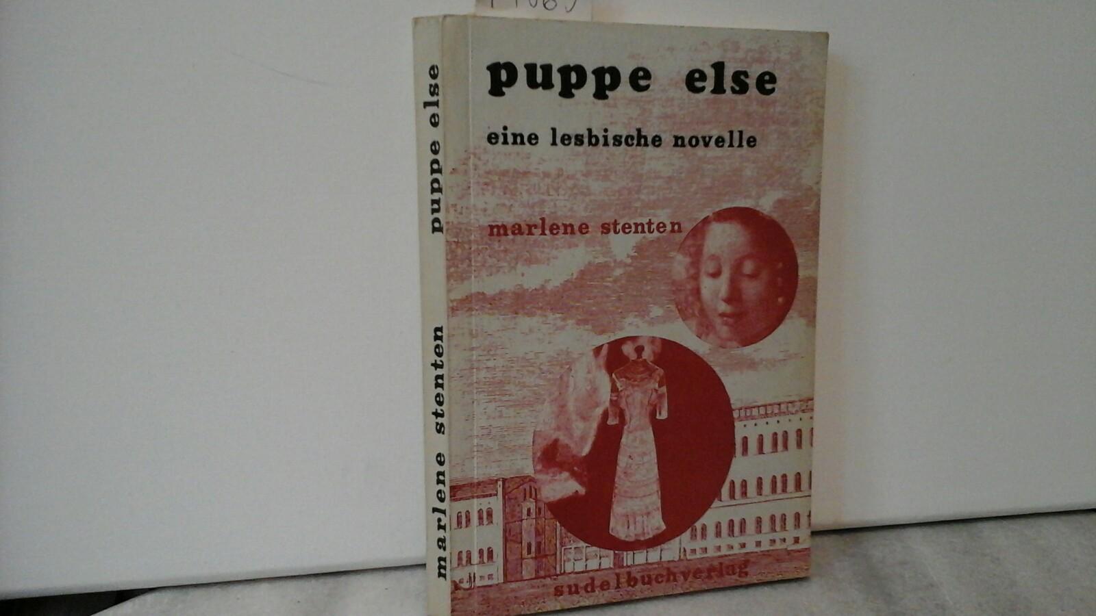 Puppe Else eine lesbische Novelle. Zweite /2./ Auflage.