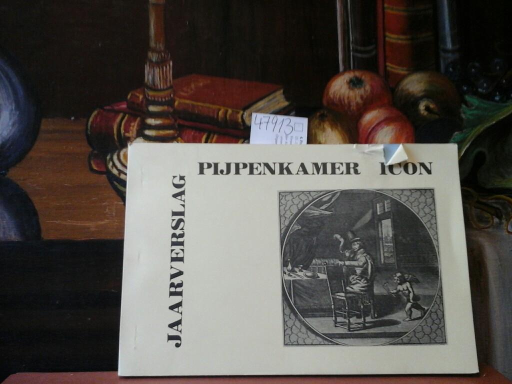 Jaarverslag Pijpenkamer Icon. Mit zahlreichen Zeichnungen.